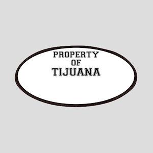 Property of TIJUANA Patch