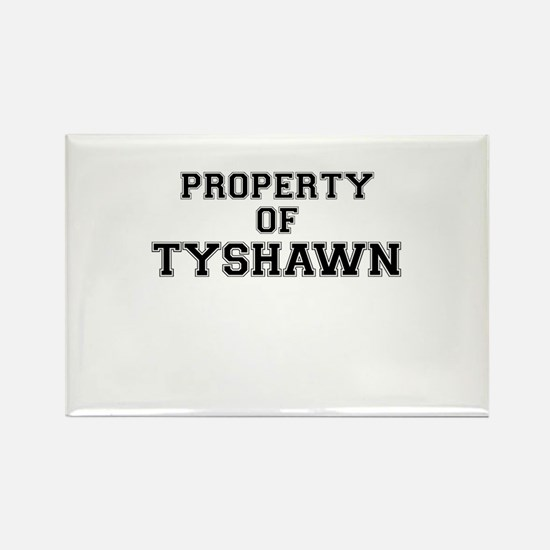 Property of TYSHAWN Magnets