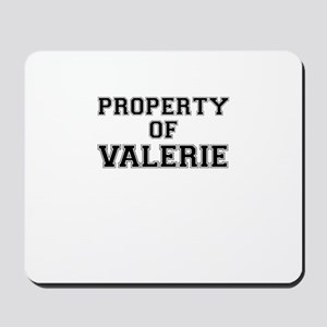 Property of VALERIE Mousepad