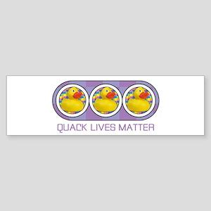 Quack Lives Matter Bumper Sticker