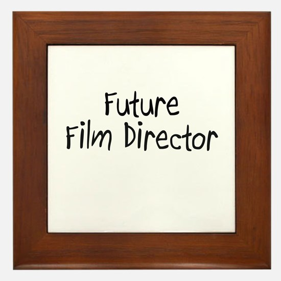 Future Film Director Framed Tile