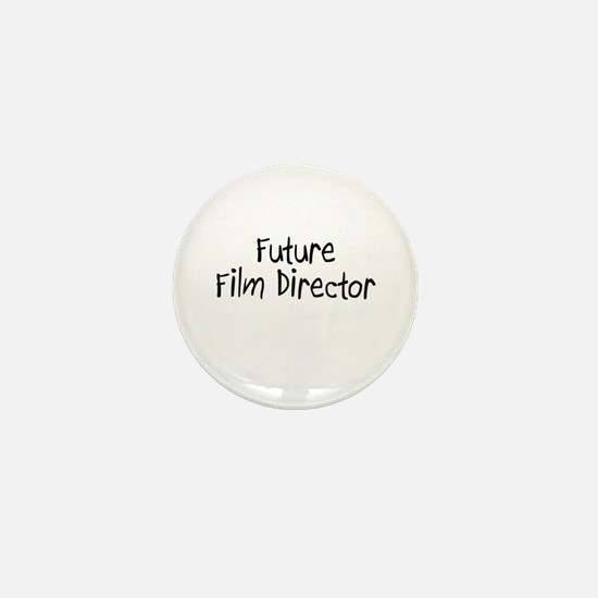 Future Film Director Mini Button