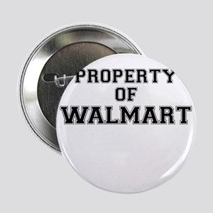 "Property of WALMART 2.25"" Button"