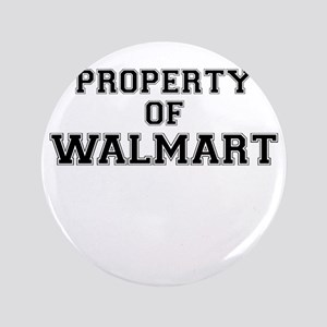 Property of WALMART Button