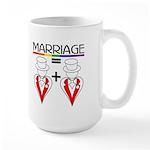 MARRIAGE EQUALS HEART PLUS HE Large Mug
