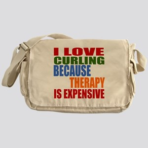 I Love Curling Because Therapy Is Ex Messenger Bag