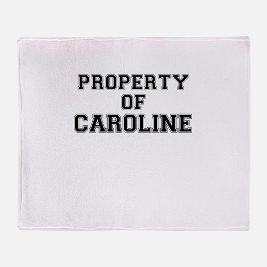 Property of CAROLINE Throw Blanket