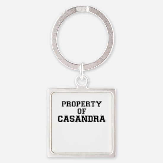 Property of CASANDRA Keychains