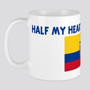 HALF MY HEART IS IN ECUADOR Mug
