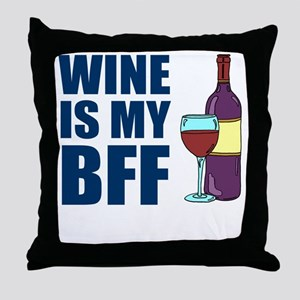 Wine Is My BFF Throw Pillow