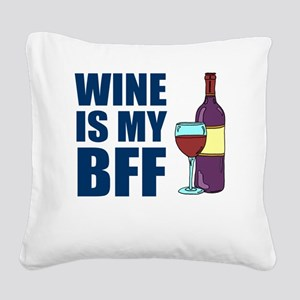 Wine Is My BFF Square Canvas Pillow