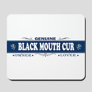 BLACK MOUTH CUR Mousepad