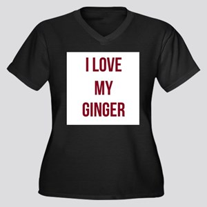 I Love My Ginger Plus Size T-Shirt