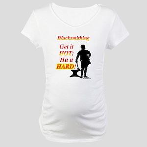 Get it hot Hit it hard Maternity T-Shirt