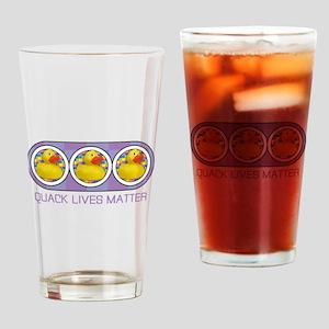 Quack Lives Matter Drinking Glass