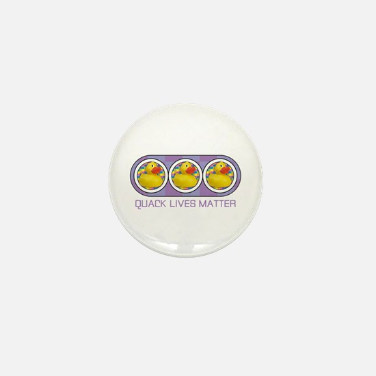 Quack Lives Matter Mini Button