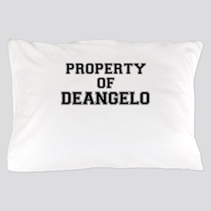 Property of DEANGELO Pillow Case