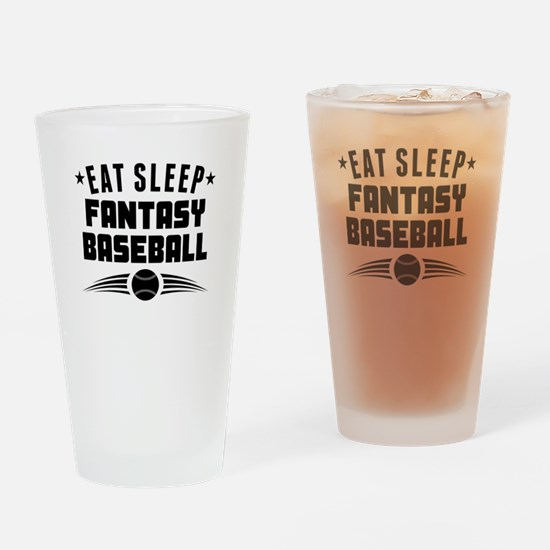 Eat Sleep Fantasy Baseball Drinking Glass