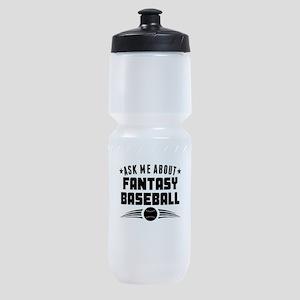 Ask Me About Fantasy Baseball Sports Bottle