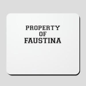 Property of FAUSTINA Mousepad