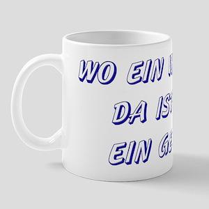 Wo ein Wille ist... (blue) Mug