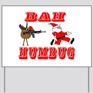 Bah Humbug Yard Sign