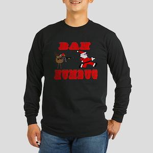 Bah Humbug Long Sleeve Dark T-Shirt