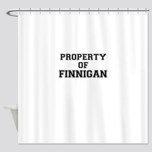 Property of FINNIGAN Shower Curtain