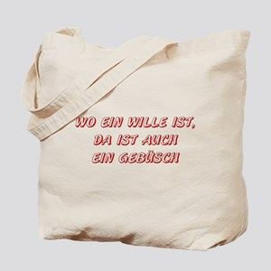 Wo ein Wille ist... (red) Tote Bag