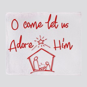 O come let us Adore Him Throw Blanket