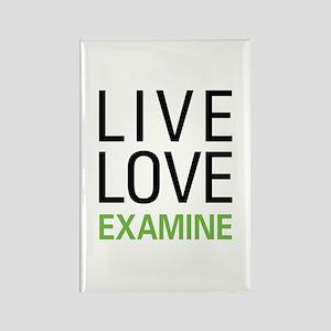 Live Love Examine Rectangle Magnet