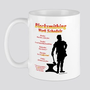 Blacksmithing Work Schedule Mug