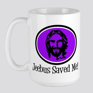 Jeebus Saved Me Large Mug