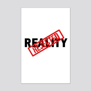 Reality REJECTED Mini Poster Print