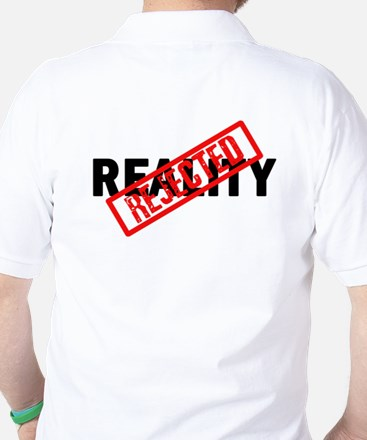 Reality REJECTED Golf Shirt