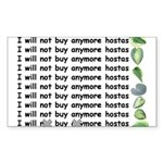 Buy more hostas Rectangle Sticker