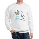 Save Our Planet Sweatshirt