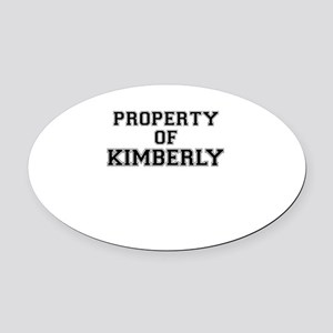 Property of KIMBERLY Oval Car Magnet