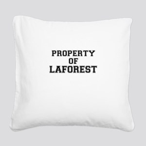Property of LAFOREST Square Canvas Pillow