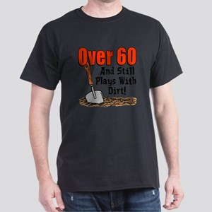 Over 60 Still Plays With Dir T-Shirt