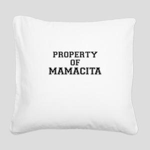 Property of MAMACITA Square Canvas Pillow