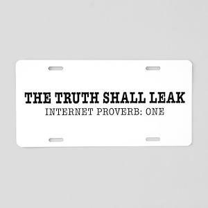 The Truth Shall Leak Aluminum License Plate