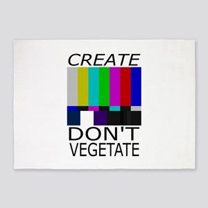 Create Don't Vegetate 5'x7'Area Rug