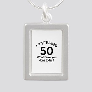 I Just Turned 50 What Ha Silver Portrait Necklace