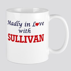 Madly in love with Sullivan Mugs