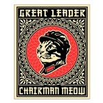 Great Leader Chairman Meow 16x20