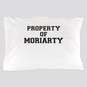 Property of MORIARTY Pillow Case