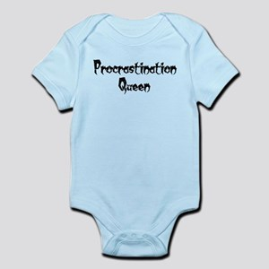Procrastination Queen Infant Bodysuit
