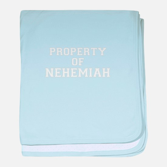Property of NEHEMIAH baby blanket