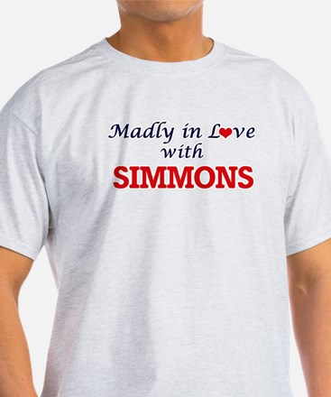 Madly in love with Simmons T-Shirt